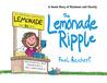 The Lemonade Ripple by Paul Reichert