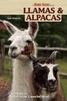 Llamas and Alpacas: Small-scale Herding for Pleasure and Profit (Hobby Farm)