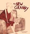 My New Granny by Elisabeth Steinkellner