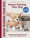 House-training Your Dog (Positive-Training)