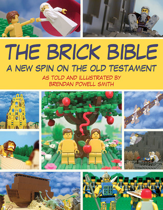The Brick Bible by Brendan Powell Smith