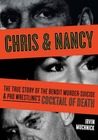Chris & Nancy: The True Story of the Benoit Murder-Suicide & Pro Wrestling's Cocktail of Death
