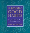 The Book of Good ...