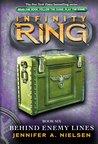 Behind Enemy Lines (Infinity Ring, #6)