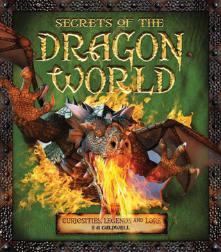 Secrets of the Dragon World: Curiosities, Legends and Lore