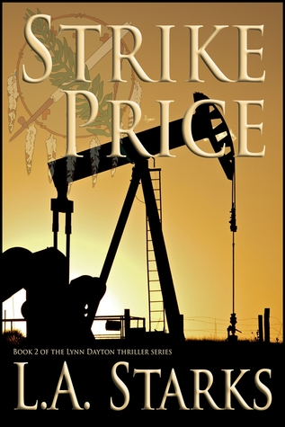 Strike Price by L.A. Starks