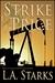 Strike Price (Lynn Dayton Thriller, #2) by L.A. Starks