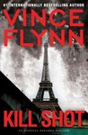 Kill Shot by Vince Flynn