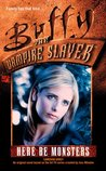Here Be Monsters (Buffy the Vampire Slayer: Season 3, #22)