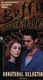Unnatural Selection (Buffy the Vampire Slayer: Season 3, #19)