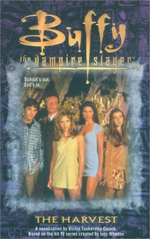 The Harvest (Buffy the Vampire Slayer: Novelizations, #2)