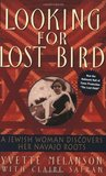 Looking for Lost Bird by Yvette Melanson
