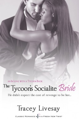 The Tycoon's Socialite Bride by Tracey Livesay