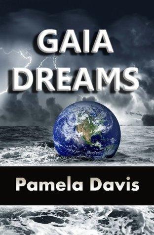 Gaia Dreams (Book 1 of the Gaiaverse)