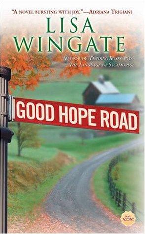 Ebook Good Hope Road by Lisa Wingate TXT!