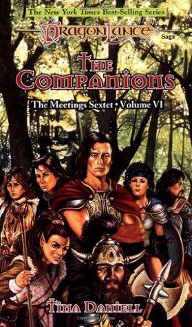 The Companions (Dragonlance: Meetings Sextet, #6)