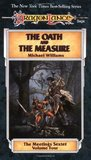 The Oath and the Measure (Dragonlance: Meetings Sextet, #4)