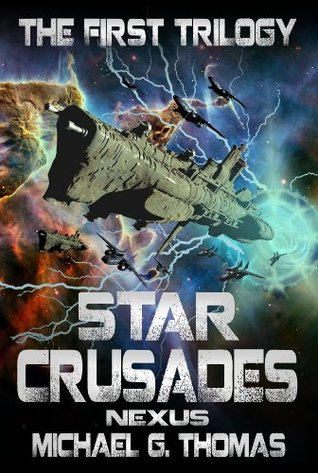 star-crusades-nexus-the-first-trilogy
