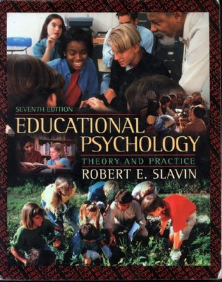 Educational psychology theory and practice by robert e slavin fandeluxe Image collections