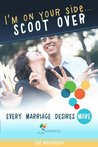I'm On Your Side... Scoot Over (FUN Marriage Collection)