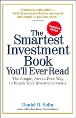 Smartest Investment Book Youll Ever Read Canadian Edition by Daniel R. Solin