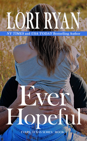 Ever Hopeful (Evers, Texas, #1)