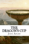 The Dragon's Cup (Nemedian Trilogy, #2)