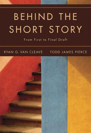 Behind the Short Story by Ryan G. Van Cleave