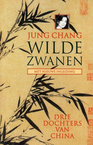 Wilde zwanen: drie dochters van China
