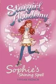 Sophie's Shining Spell (Stargirl Academy, #3)