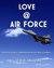 Love @ Air Force by Gaurav  Sharma