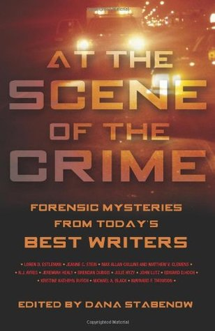 At the Scene of the Crime by Dana Stabenow