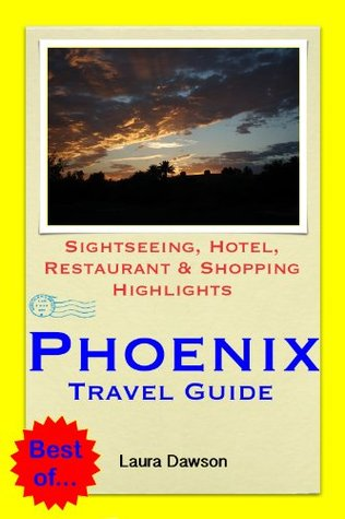 phoenix-arizona-travel-guide-sightseeing-hotel-restaurant-shopping-highlights-illustrated