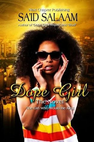 Dope Girl Beginning: FIRST 15 CHAPTERS
