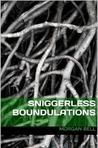 Sniggerless Boundulations