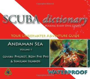 SCUBA dictionary: Andaman Sea, Vol. 1
