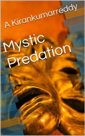 Mystic Predation