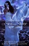 Of Sea and Stone (Secrets of Itlantis #1)