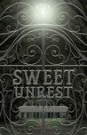 Sweet Unrest (Sweet Unrest #1)