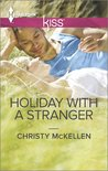 Holiday with a Stranger by Christy McKellen