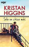 Solo un chico más by Kristan Higgins