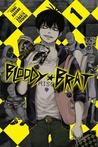 Bloody Brat, Vol.1 (Bloody Brat, #1)