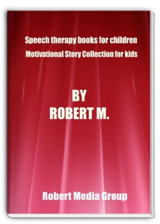 Speech therapy books for children - Motivational Story Collection for kids