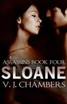 Sloane (Assassins, #4)