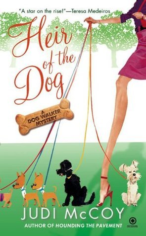 Heir of the Dog (Dog Walker Mysteries, #2)