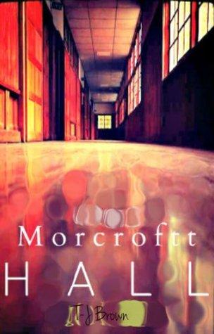Morcroftt Hall (1)
