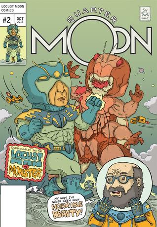 Quarter Moon: Locust Man vs. Monster (Quarter Moon, #2)