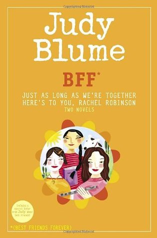BFF*: Just As Long As We're Together / Here's to You, Rachel Robinson
