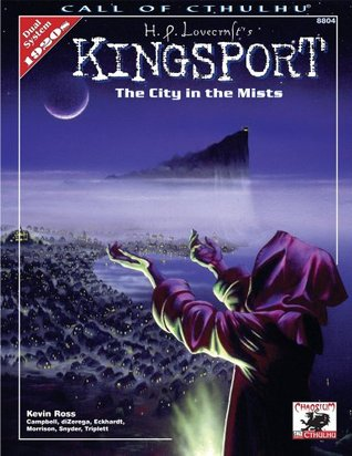 H.P. Lovecraft's Kingsport: City in the Mists