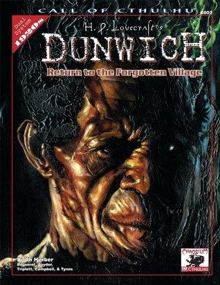 H.P. Lovecraft's Dunwich: Return to the Forgotten Village